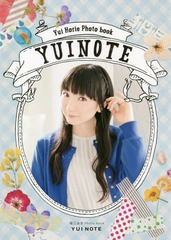 Yui Horie Photo Book: YUI NOTE