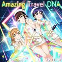 """Love Live! School Idol Festival (App Game)"" Collaboration Single: Amazing Travel DNA"